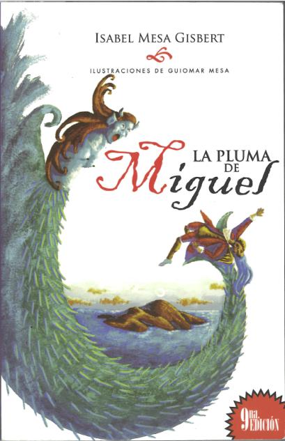 La_pluma_de_Miguel